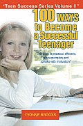 100 Ways to Become a Successful Teenager