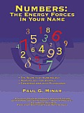 Numbers: The Energy Forces In Your Name