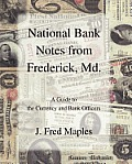 National Bank Notes from Frederick, Md.
