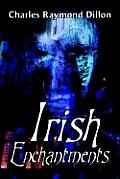 Irish Enchantments