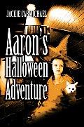 Aaron's Halloween Adventure