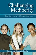 Challenging Mediocrity: Balancing Diversity and Student Achievement