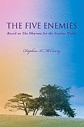 The Five Enemies