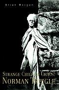 Strange Child of Chaos: Norman Treigle