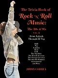 The Trivia Book of Rock 'N' Roll Music