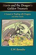 Marin and the Dragon's Golden Treasure: A Lesson in Trading with Dragons