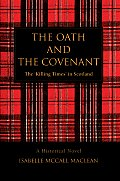 The Oath and the Covenant: The 'Killing times' in Scotland