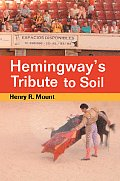 Hemingway's Tribute to Soil