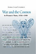 War and the Cosmos in Picasso's Texts, 1936-1940