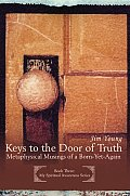 Keys to the Door of Truth