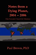 Notes from a Dying Planet, 2004-2006 Cover