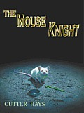 The Mouse Knight