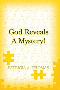 God Reveals a Mystery!