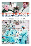 On The Path to Becoming A Physician