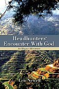 Headhunters' Encounter With God