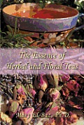 The Essence of Herbal and Floral Teas