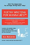 "Poetry Writing for Wanna-Be's: A Writer-Friendly Guidebook including the Author's Chapbook of Light Verse, ""Poems Are Such Funny Stuff"""