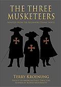 The Three Musketeers: Adapted from the Alexandre Dumas Novel