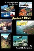 Perfect Days in Kaua'i