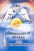 The Chronology of Seeker: The Sunrise Years