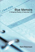 Blue Memoirs: A Gripping Reality of Suburban Life