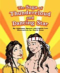 The Saga of Thundercloud and Dancing Star