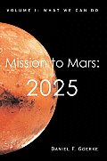 Mission to Mars: 2025