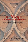 The Mystery of Criminal Behavior