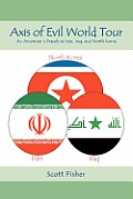 Axis of Evil World Tour