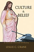 Culture & Belief: A Christian Overview of History