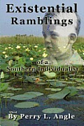 Existential Ramblings: Of a Southern Individualist