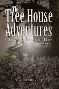 The Tree House Adventures: A Treasure Chest of Time
