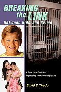 Breaking the Link Between Kids and Crime