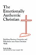 The Emotionally Authentic Christian