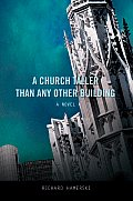 A Church Taller than Any Other Building
