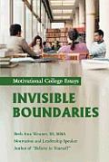 Invisible Boundaries: Motivational College Essays