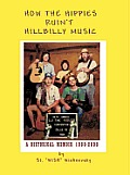 How The Hippies Ruin't Hillbilly Music
