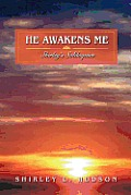He Awakens Me: Shirley's Soliloquies