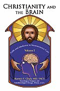 Christianity and the Brain: Faith and Medicine in Neuroscience Care