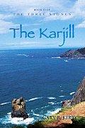 The Karjill: Book II of the Three Stones