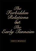 The Forbidden Relations and the Early Tannaim