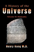 A History of the Universe: Volume II: Humanity