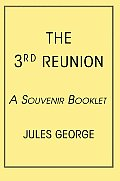 The 3rd Reunion