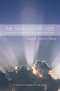 The Search for God: An Islamic Perspective of Science and Faith