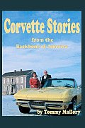 Corvette Stories from the Backbone of America