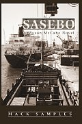 Sasebo: A Mason McCabe Novel Cover