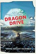 Dragon Drive: A Comedia Mundana
