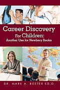Career Discovery For Children: Another Use for Newbery Books
