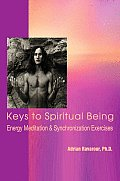 Keys to Spiritual Being