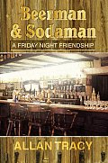 Beerman & Sodaman: A Friday Night Friendship